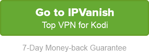 Top VPN for Kodi