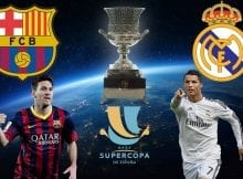 How to Watch Real Madrid vs Barcelona Spanish Super Cup 2017