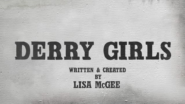 How to Watch Derry Girls Season 2 Online